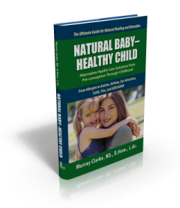 Natural Holistic Home Remedies Child Health Book
